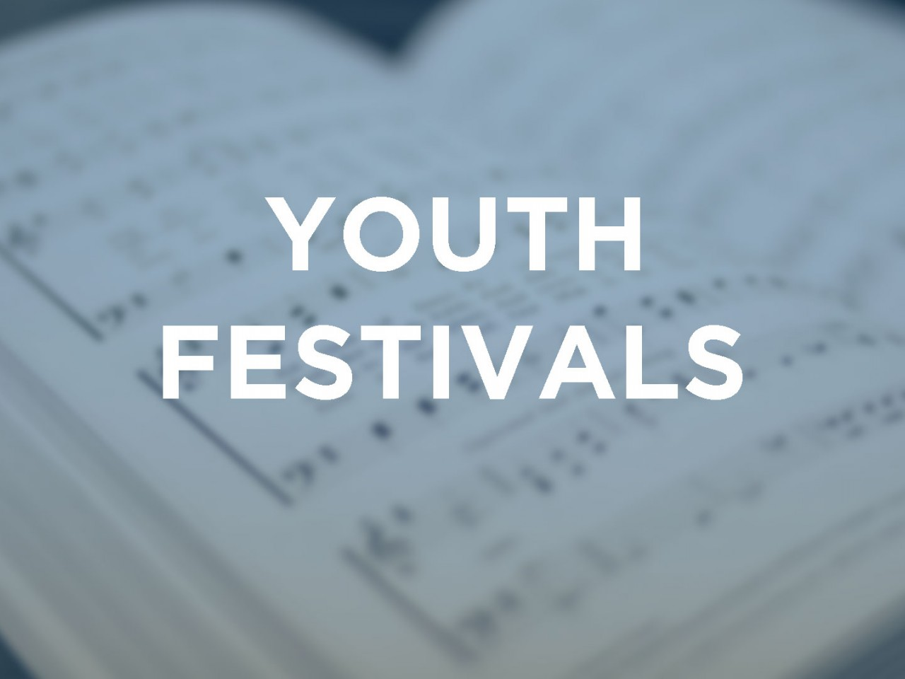 YOUTH FESTIVALS AND COMPETITIONS